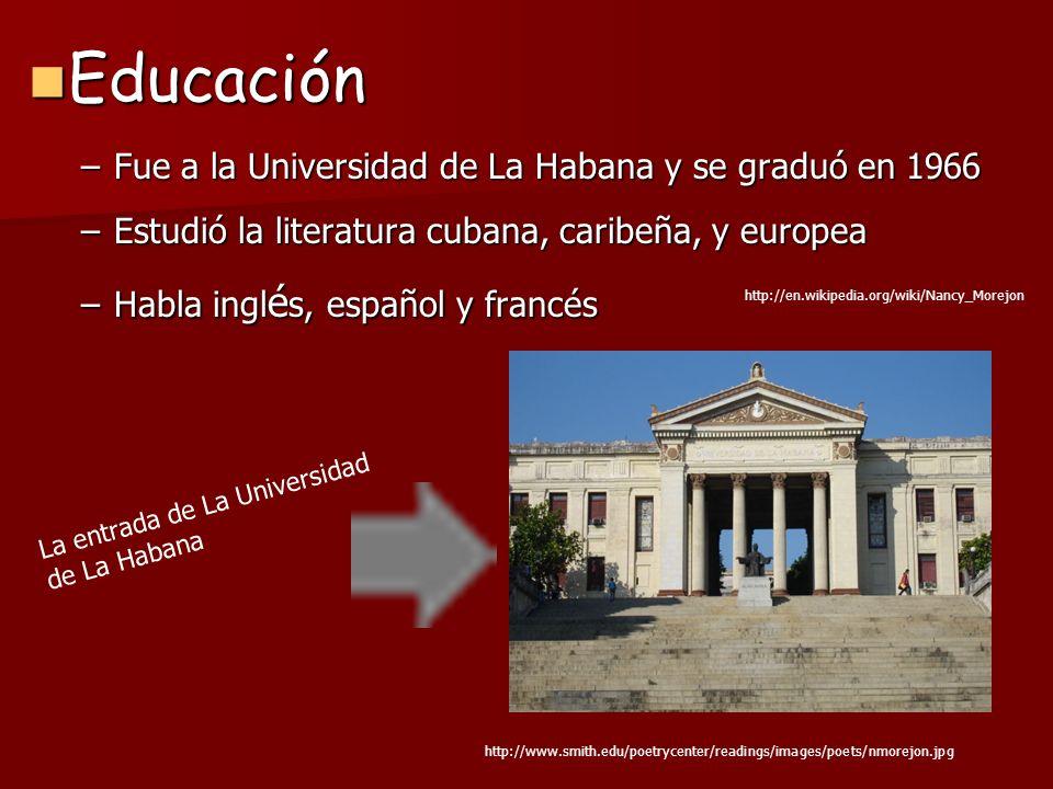 Educación Fue a la Universidad de La Habana y se graduó en 1966