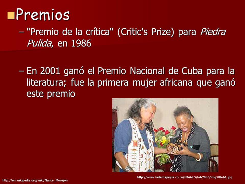 Premios Premio de la crítica (Critic s Prize) para Piedra Pulida, en 1986.