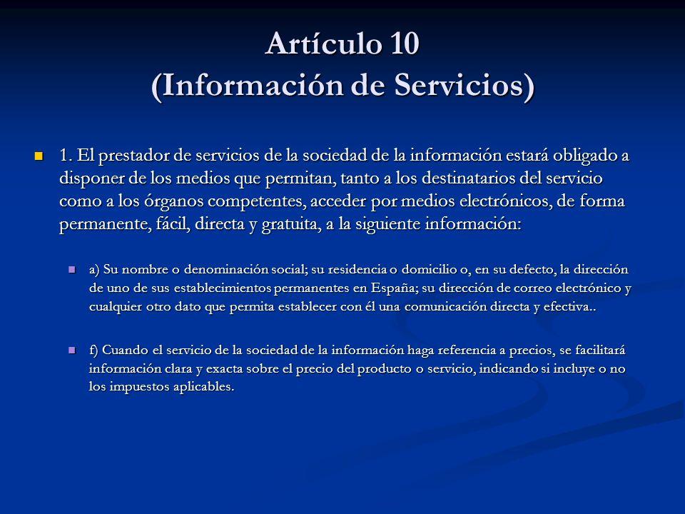 Artículo 10 (Información de Servicios)