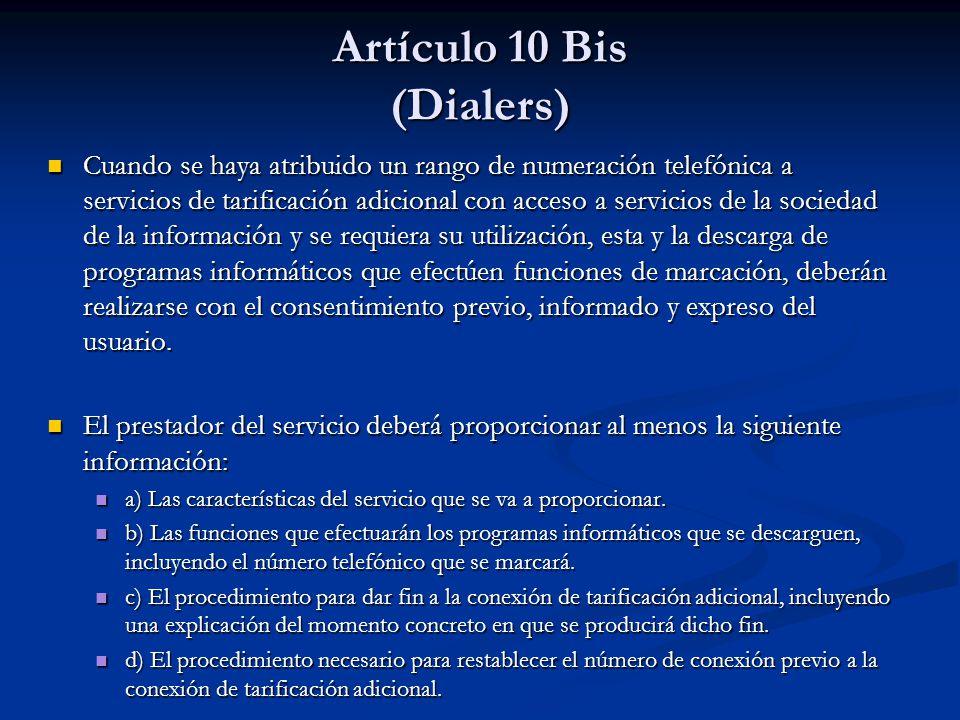 Artículo 10 Bis (Dialers)