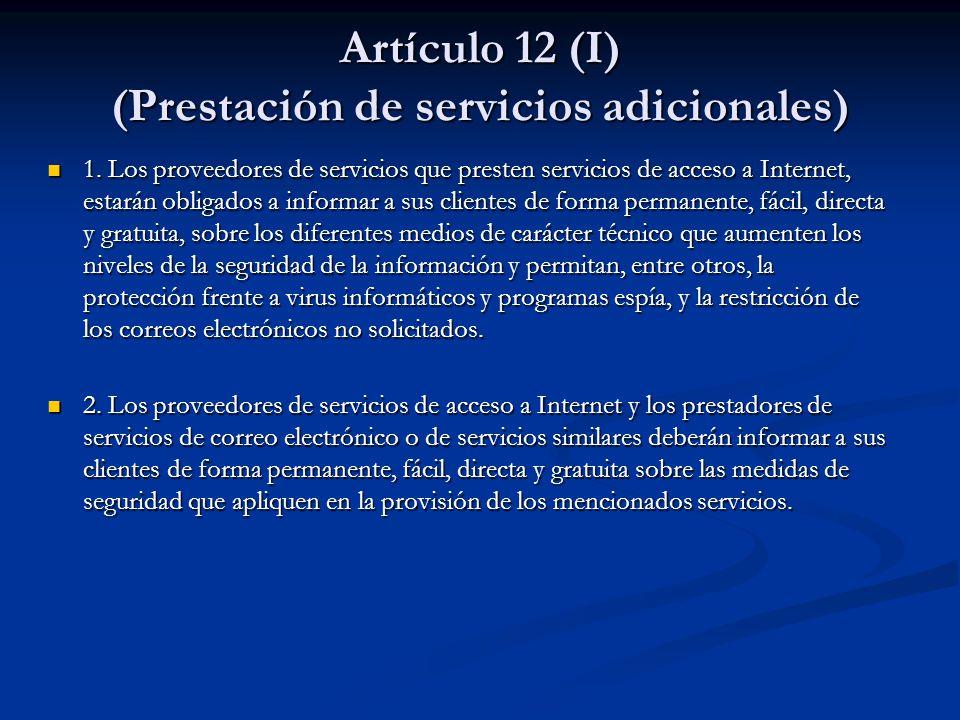 Artículo 12 (I) (Prestación de servicios adicionales)