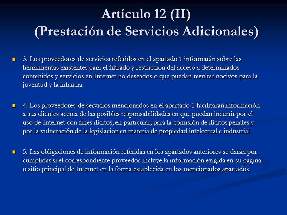 Artículo 12 (II) (Prestación de Servicios Adicionales)