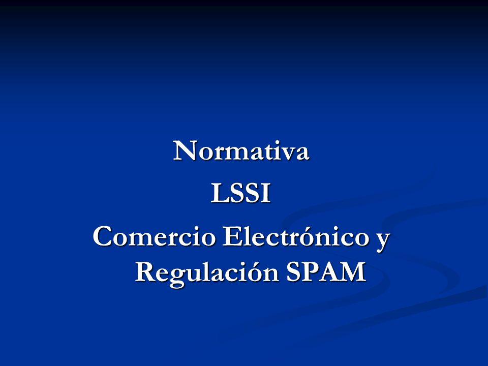 Normativa LSSI Comercio Electrónico y Regulación SPAM