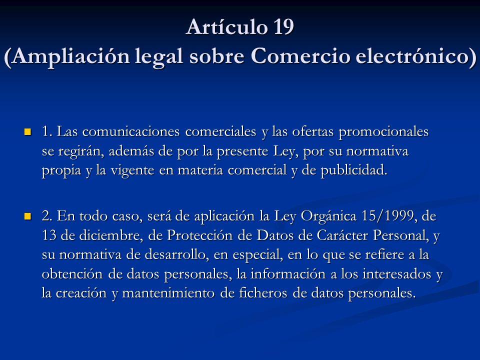 Artículo 19 (Ampliación legal sobre Comercio electrónico)