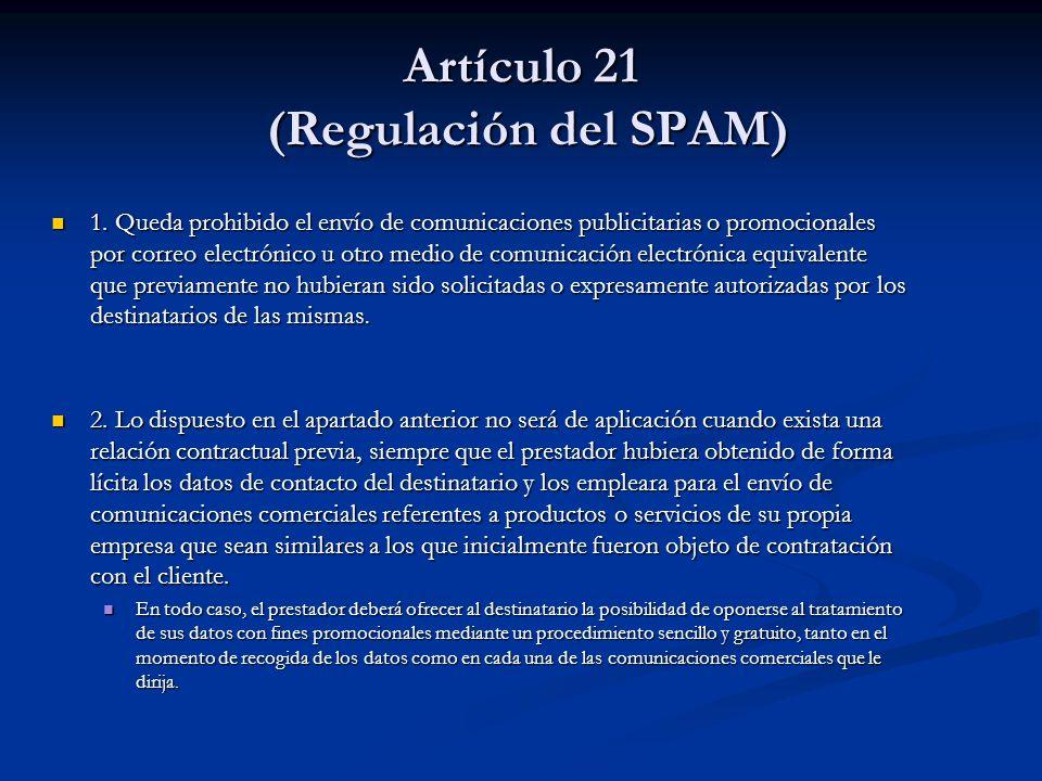 Artículo 21 (Regulación del SPAM)