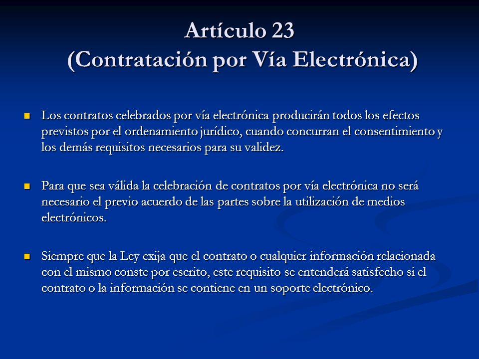 Artículo 23 (Contratación por Vía Electrónica)