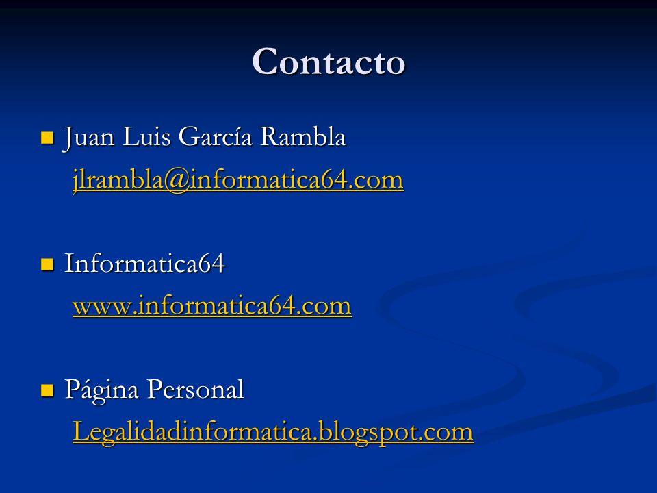 Contacto Juan Luis García Rambla jlrambla@informatica64.com