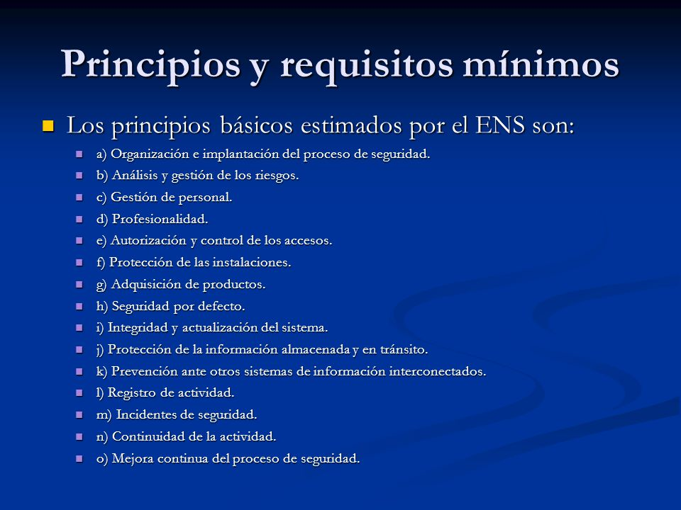 Principios y requisitos mínimos