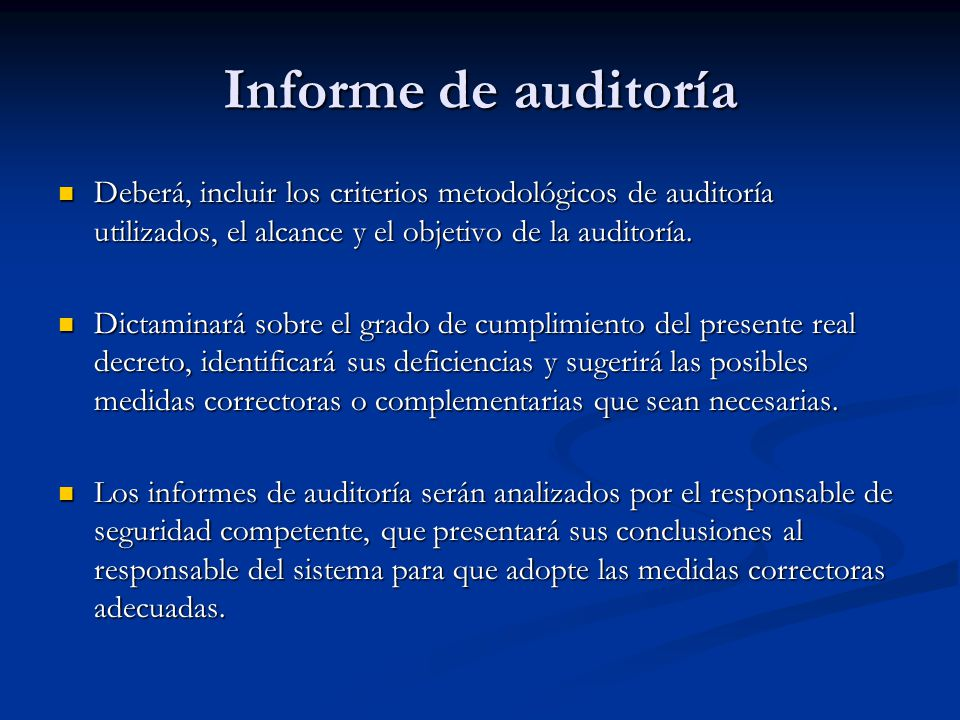 Informe de auditoría Deberá, incluir los criterios metodológicos de auditoría utilizados, el alcance y el objetivo de la auditoría.