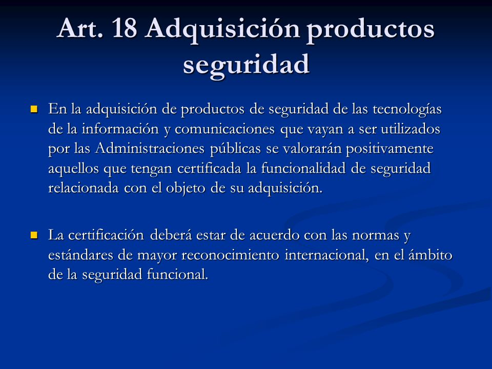 Art. 18 Adquisición productos seguridad