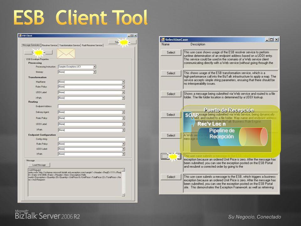 ESB Client Tool Puerto de Recepción SOAP Rec'v Loc n