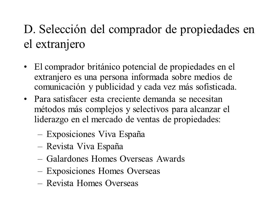 D. Selección del comprador de propiedades en el extranjero