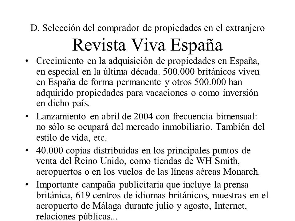 D. Selección del comprador de propiedades en el extranjero Revista Viva España