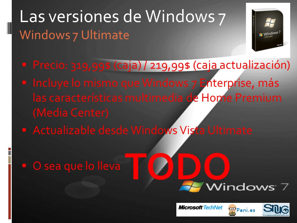TODO Las versiones de Windows 7 Windows 7 Ultimate