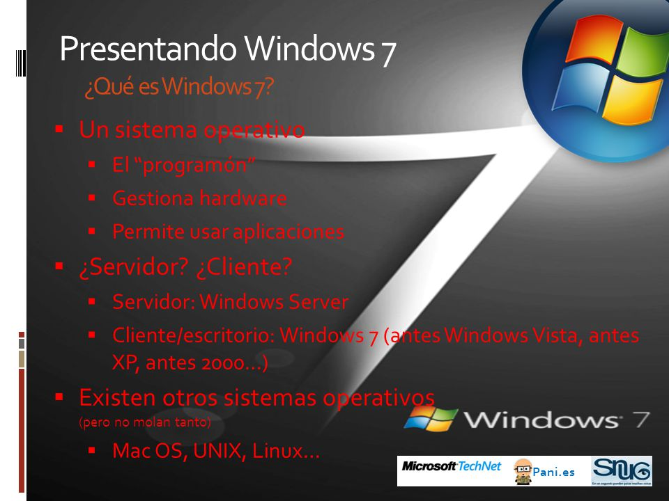 Presentando Windows 7 ¿Qué es Windows 7