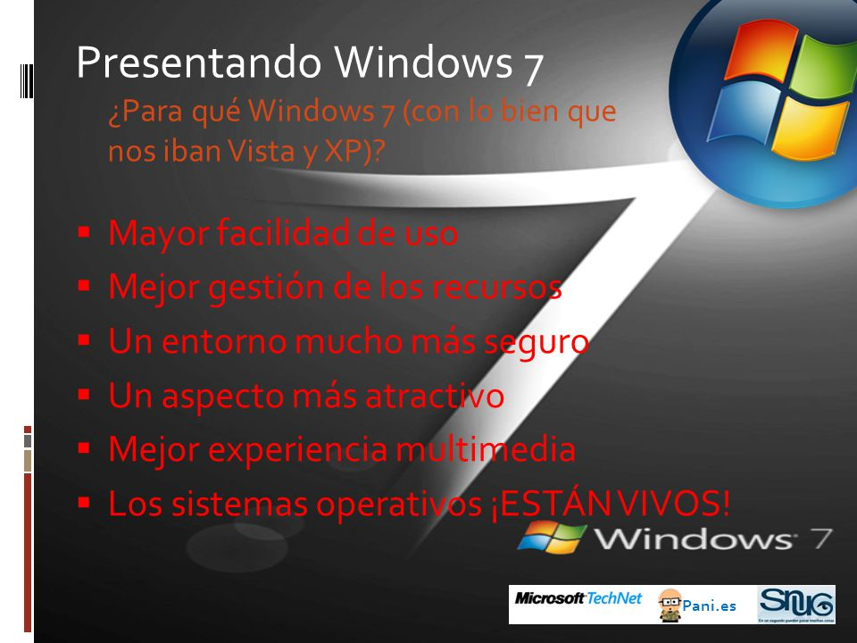 Presentando Windows 7 ¿Para qué Windows 7 (con lo bien que nos iban Vista y XP)