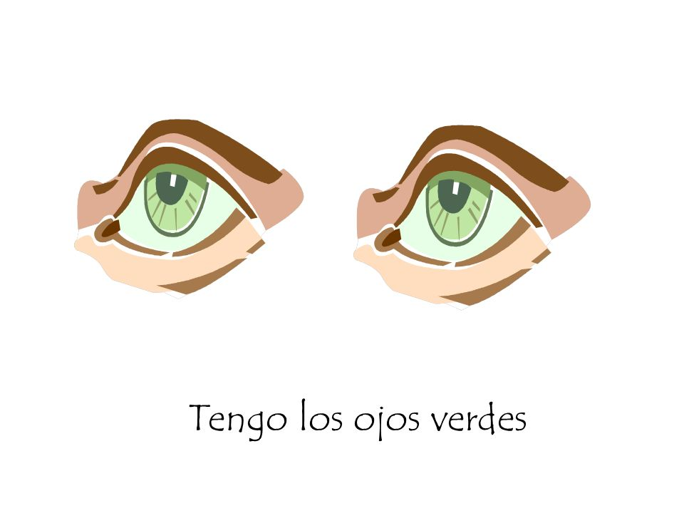 Tengo los ojos verdes