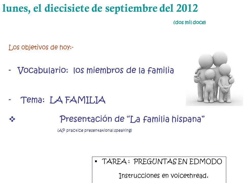 lunes, el diecisiete de septiembre del 2012 (dos mil doce)