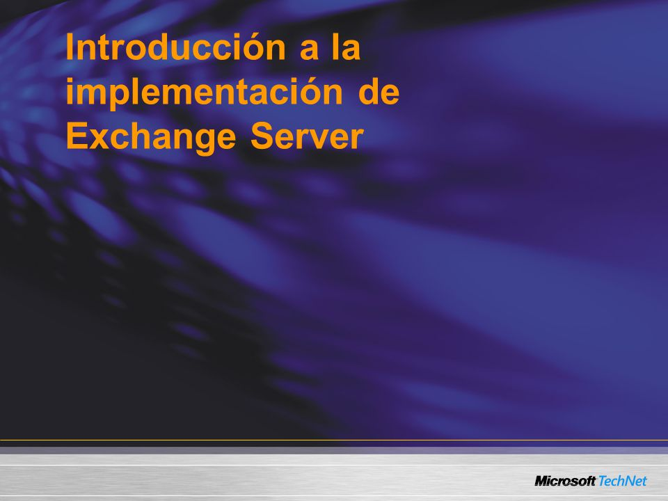 Introducción a la implementación de Exchange Server
