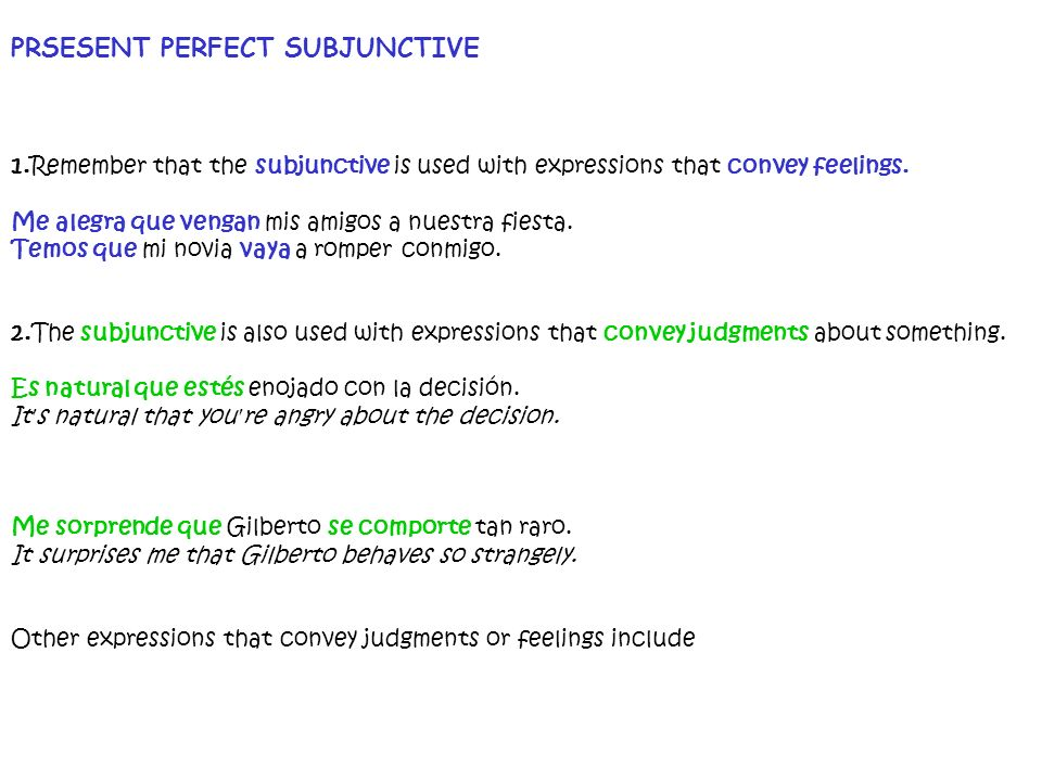 PRSESENT PERFECT SUBJUNCTIVE