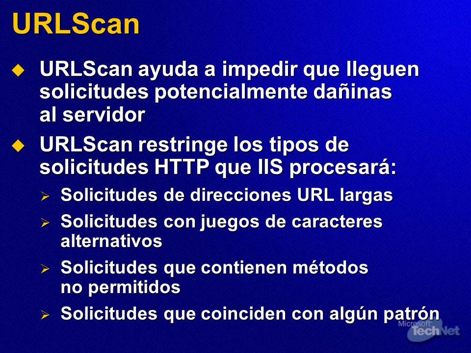 URLScan URLScan ayuda a impedir que lleguen solicitudes potencialmente dañinas al servidor.