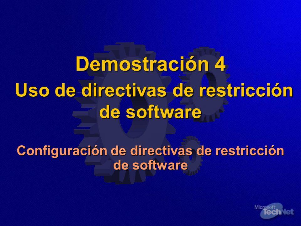 Demostración 4 Uso de directivas de restricción de software Configuración de directivas de restricción de software