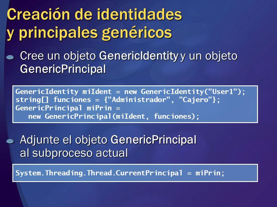 Creación de identidades y principales genéricos