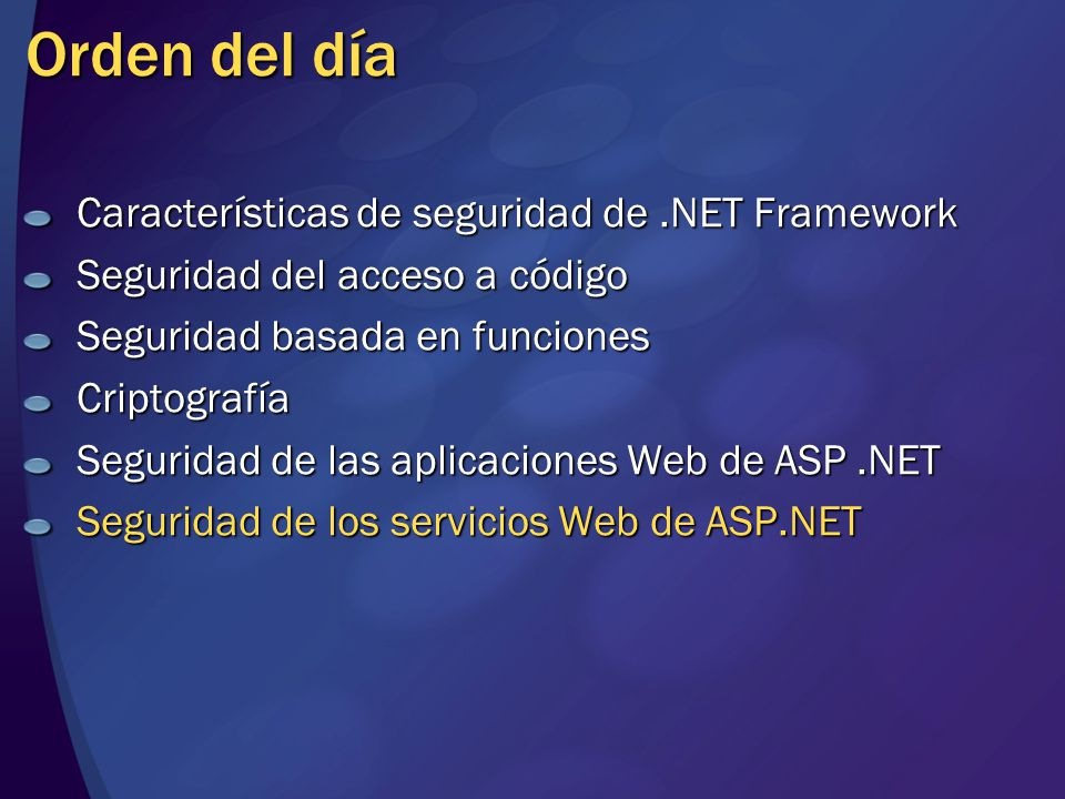 Orden del día Características de seguridad de .NET Framework
