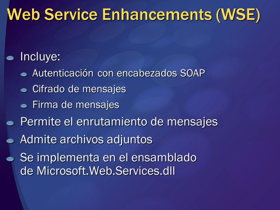 Web Service Enhancements (WSE)
