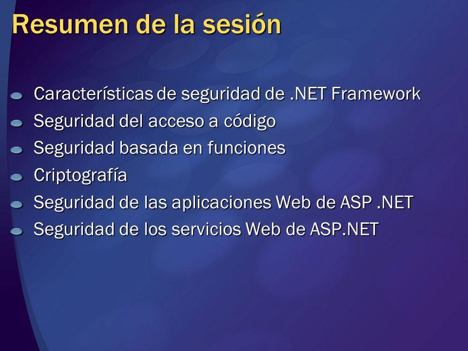 Resumen de la sesión Características de seguridad de .NET Framework