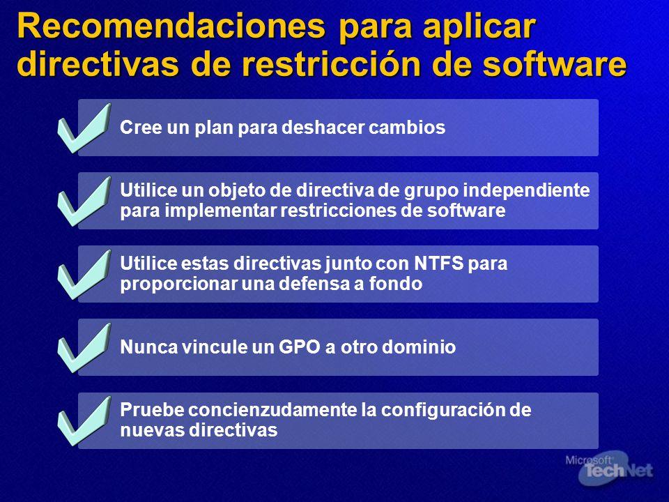 Recomendaciones para aplicar directivas de restricción de software