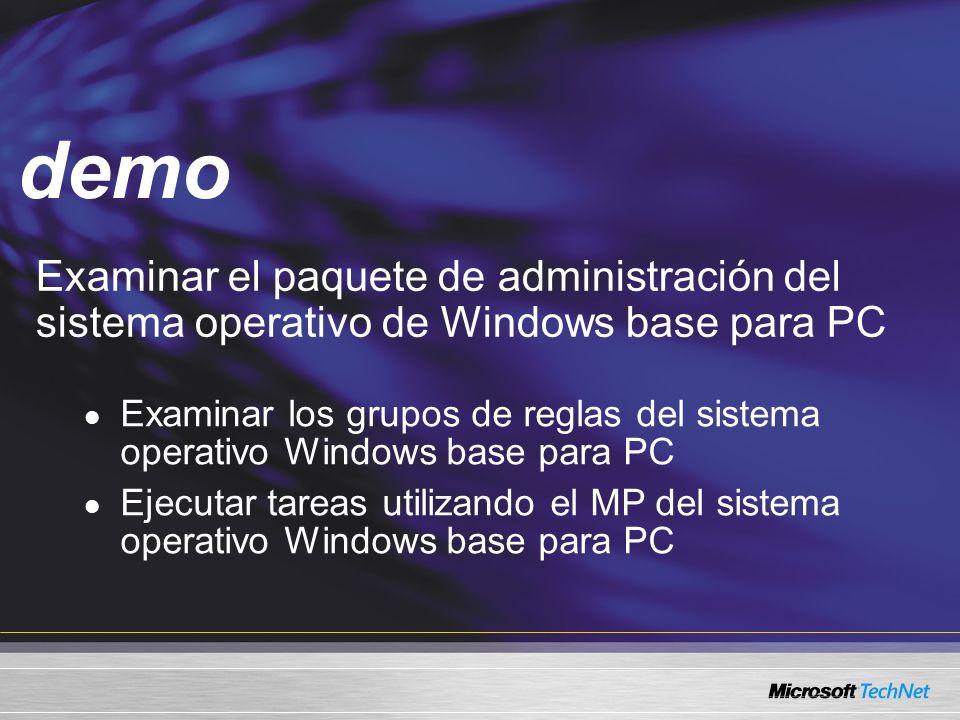 Demo demo. Examinar el paquete de administración del sistema operativo de Windows base para PC.