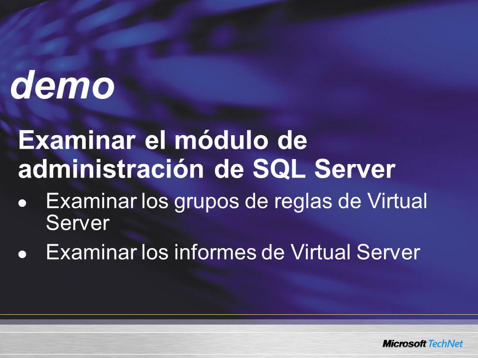 demo Examinar el módulo de administración de SQL Server