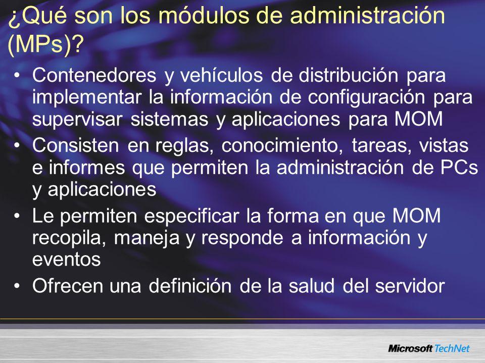 ¿Qué son los módulos de administración (MPs)