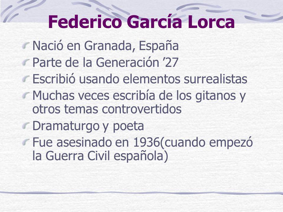 Federico García Lorca Nació en Granada, España