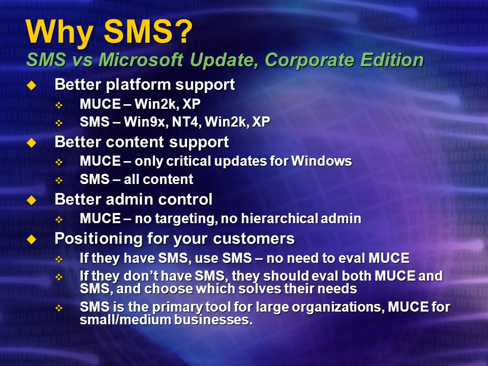 Why SMS SMS vs Microsoft Update, Corporate Edition