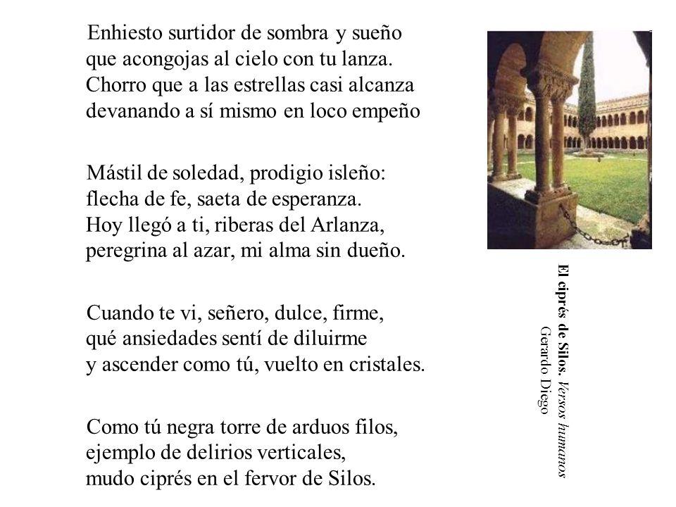 El ciprés de Silos. Versos humanos Gerardo Diego