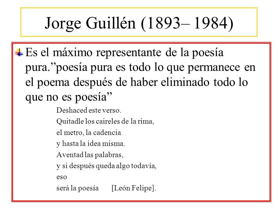 Jorge Guillén (1893– 1984)