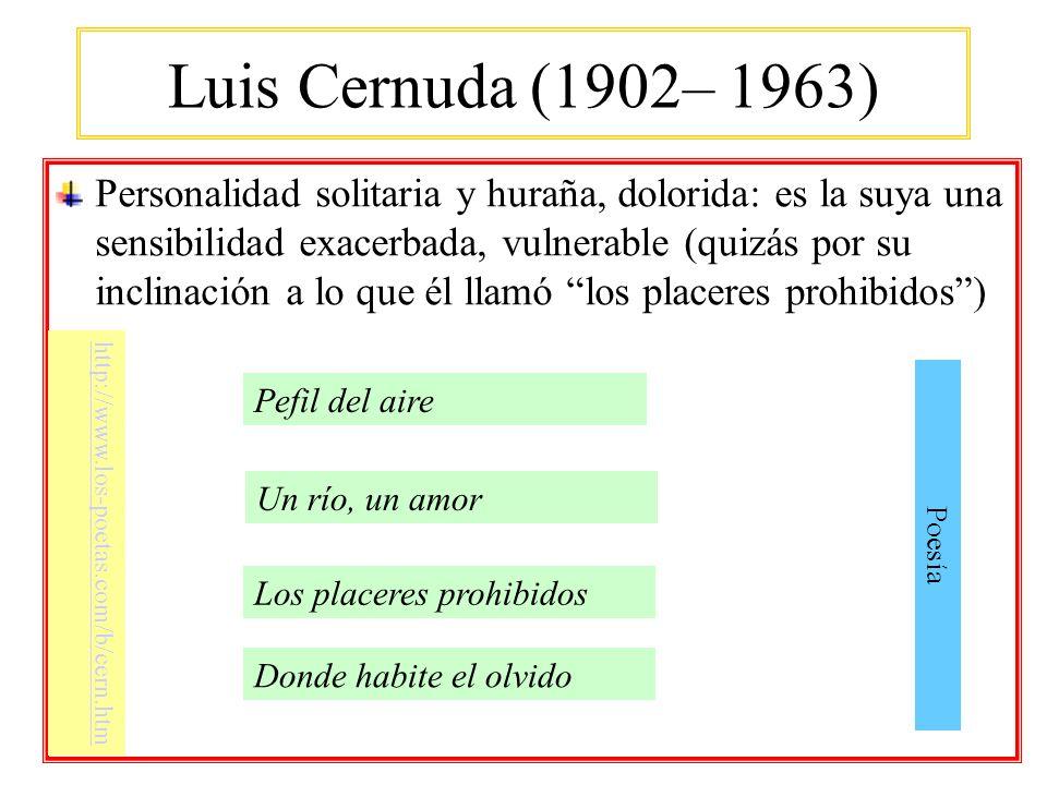 Luis Cernuda (1902– 1963)