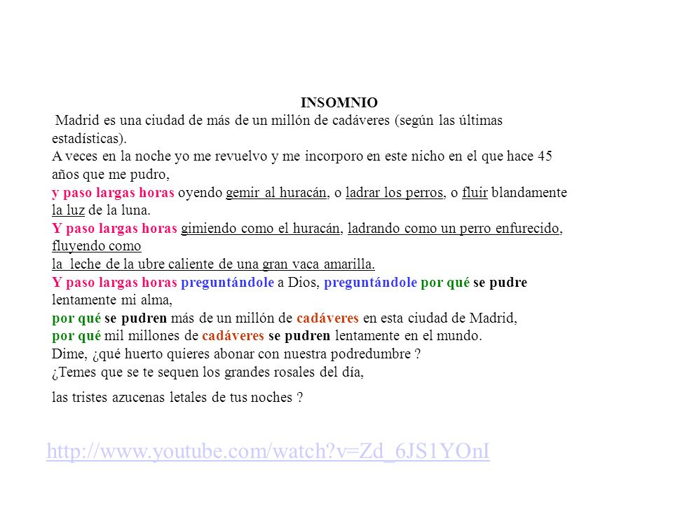 http://www.youtube.com/watch v=Zd_6JS1YOnI INSOMNIO