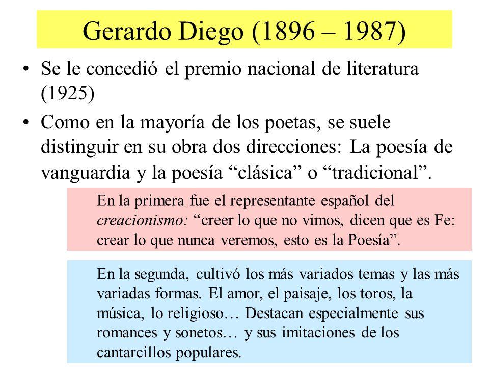 Gerardo Diego (1896 – 1987)Se le concedió el premio nacional de literatura (1925)