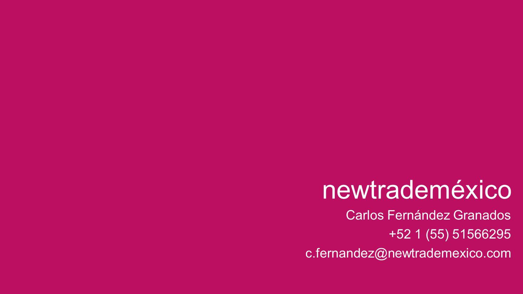 newtrademéxico Carlos Fernández Granados +52 1 (55) 51566295