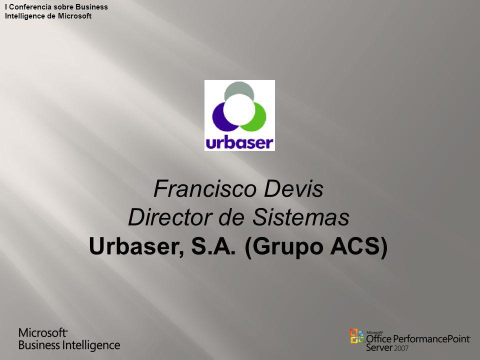 Francisco Devis Director de Sistemas Urbaser, S.A. (Grupo ACS)
