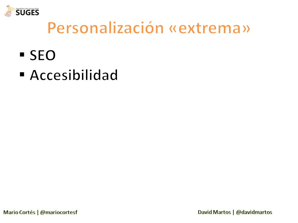 Personalización «extrema»