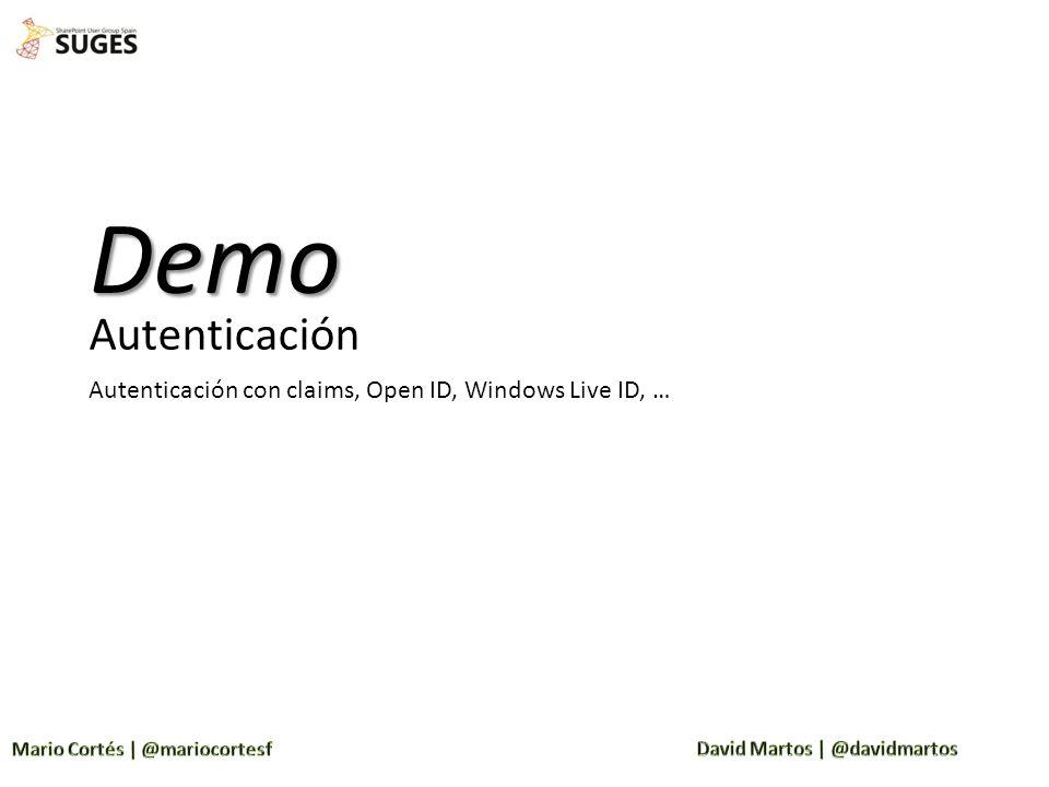 Demo Autenticación Autenticación con claims, Open ID, Windows Live ID, …