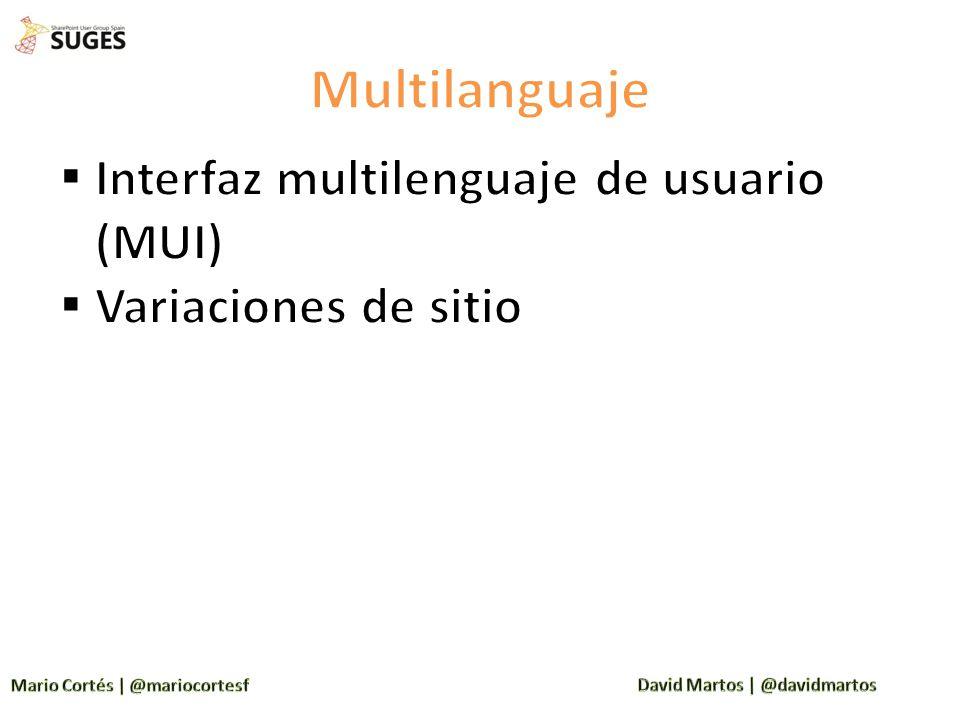 Multilanguaje Interfaz multilenguaje de usuario (MUI)