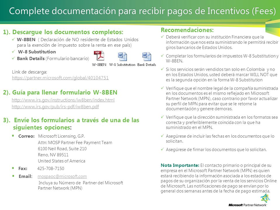 Complete documentación para recibir pagos de Incentivos (Fees)