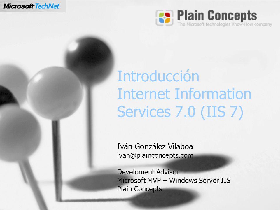 Introducción Internet Information Services 7.0 (IIS 7)