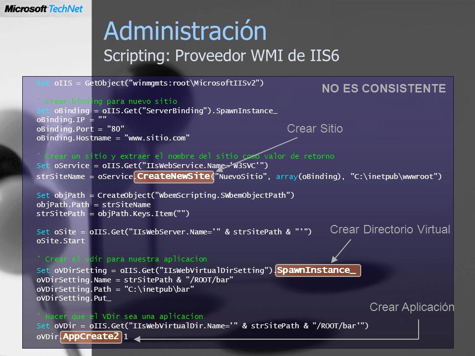 Administración Scripting: Proveedor WMI de IIS6