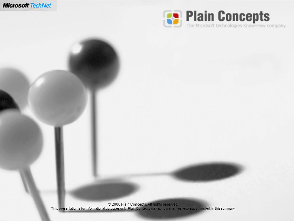 © 2006 Plain Concepts. All rights reserved.
